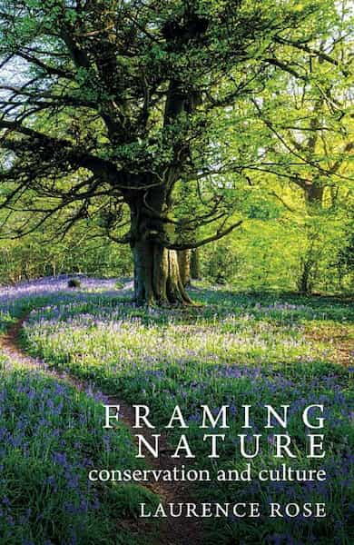 Cover of Framing Nature by Laurence Rose