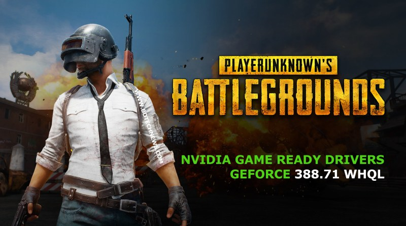 NVIDIA-GEFORCE-388.71-WHQL-PUBG-DRIVERS