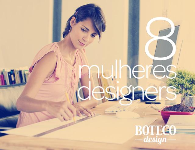 8 designers mulheres que você precisa conhecer