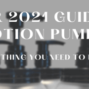 Header Image-Title: 2021 Guide to Lotion Pumps