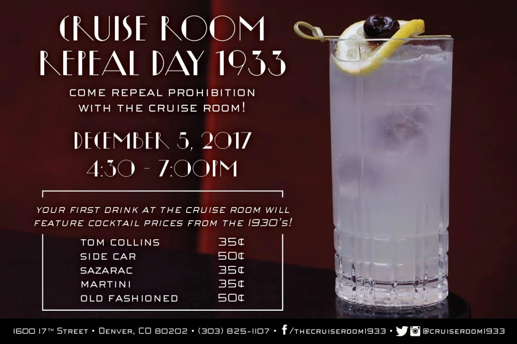 Celebrate Repeal Day at the Cruise Room in Denver. December 5, 2017. | bottlemakesthree.com