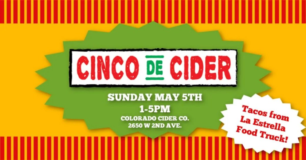 Photo Credit: Colorado Cider Co | This Weekend's Hoppy Happenings, May 4-5, 2019