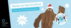 Warten auf das Christkind in der Boulderwelt München West mit Bouldern, Basteln und große Yaffis backen