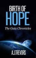 The Gaia Chronicles Birth of Hope