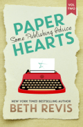 Paper Hearts, Volume 2 Some Publishing Advice