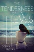 The Tenderness of Thieves