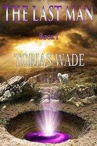 the last man - tobias wade book 1