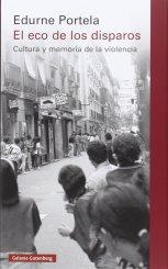 Buchcover Edurne Portela: El eco de los disparos