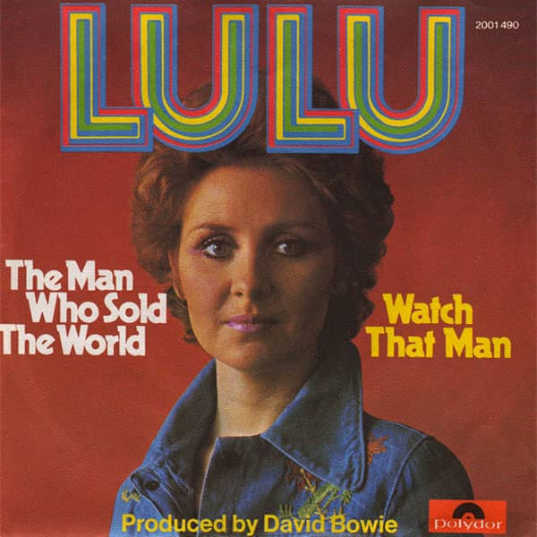 The Man Who Sold The World single (Lulu) –Germany