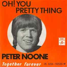 Oh! You Pretty Thing single (Peter Noone) – Norway