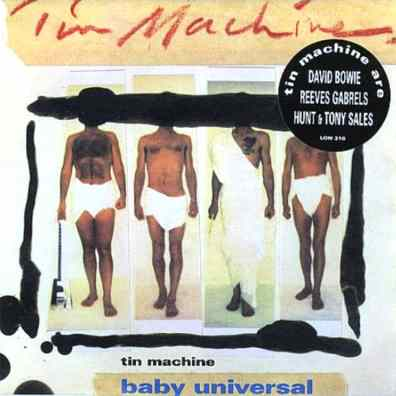 Baby Universal single (Tin Machine)