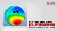 Test Driving Your Ball With Blueprint - Bowling This Month