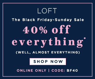 Bowtiful Life Black Friday LOFT