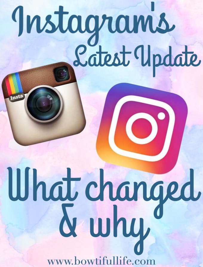 Instagram App and Logo Update May 2016 Bowtiful Life