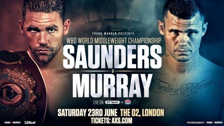 Postponed! Saunders vs Murray - June 23 - London @ London, UK | London | England | United Kingdom