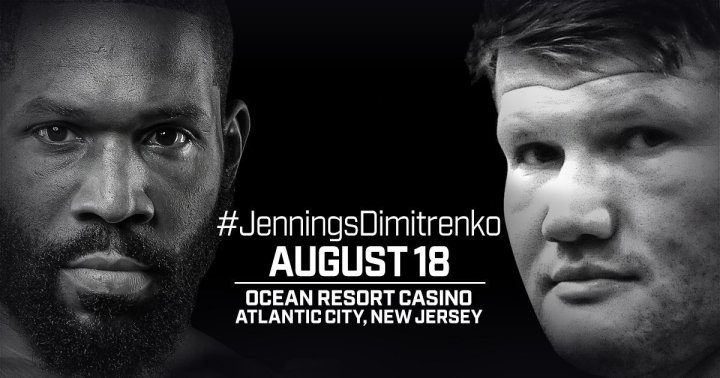 Jennings vs Dimitrenko - August 18 - Atlantic City @ Atlantic City | Atlantic City | New Jersey | United States