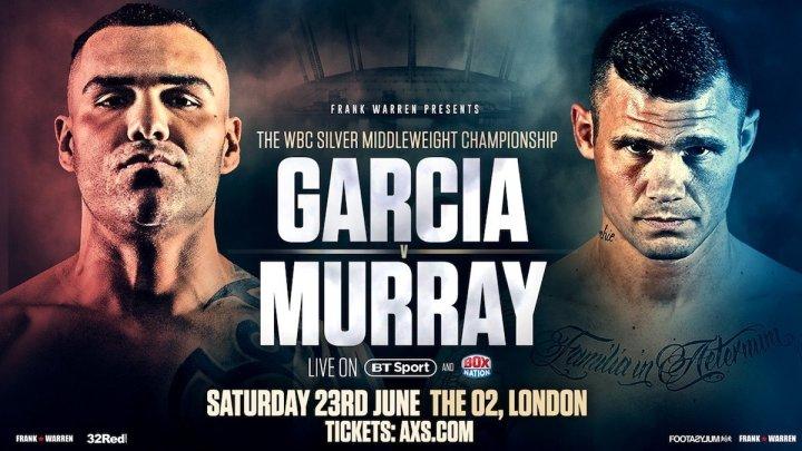 Garcia vs Murray - June 23 - London @  The O2 in London  | England | United Kingdom