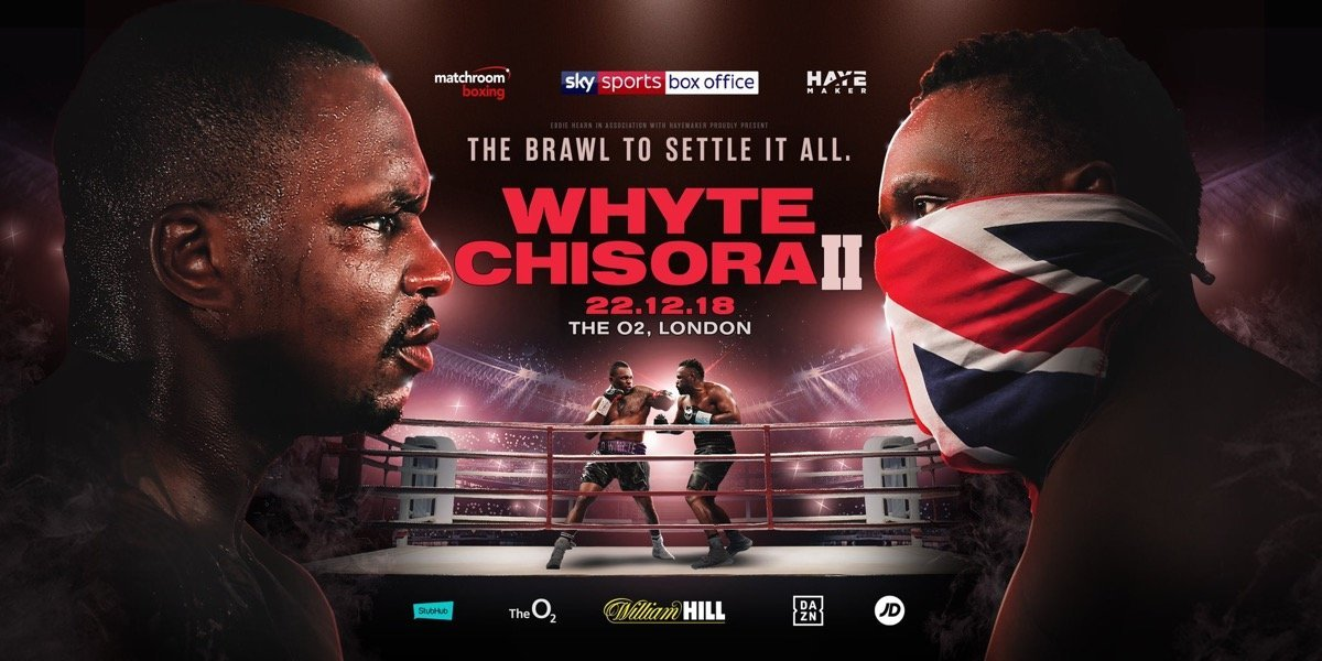 Whyte vs Chisora 2 - December 22 - London @ The O2 London  | England | United Kingdom