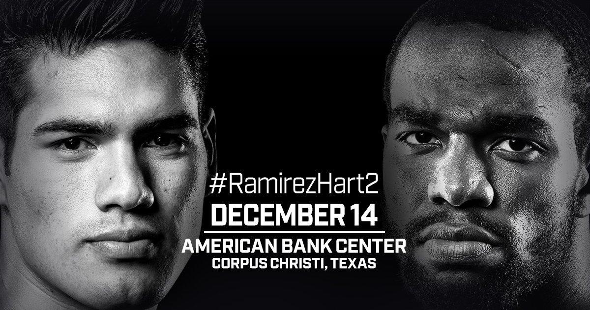 Ramirez vs  Hart II – December 14 – Corpus Christi
