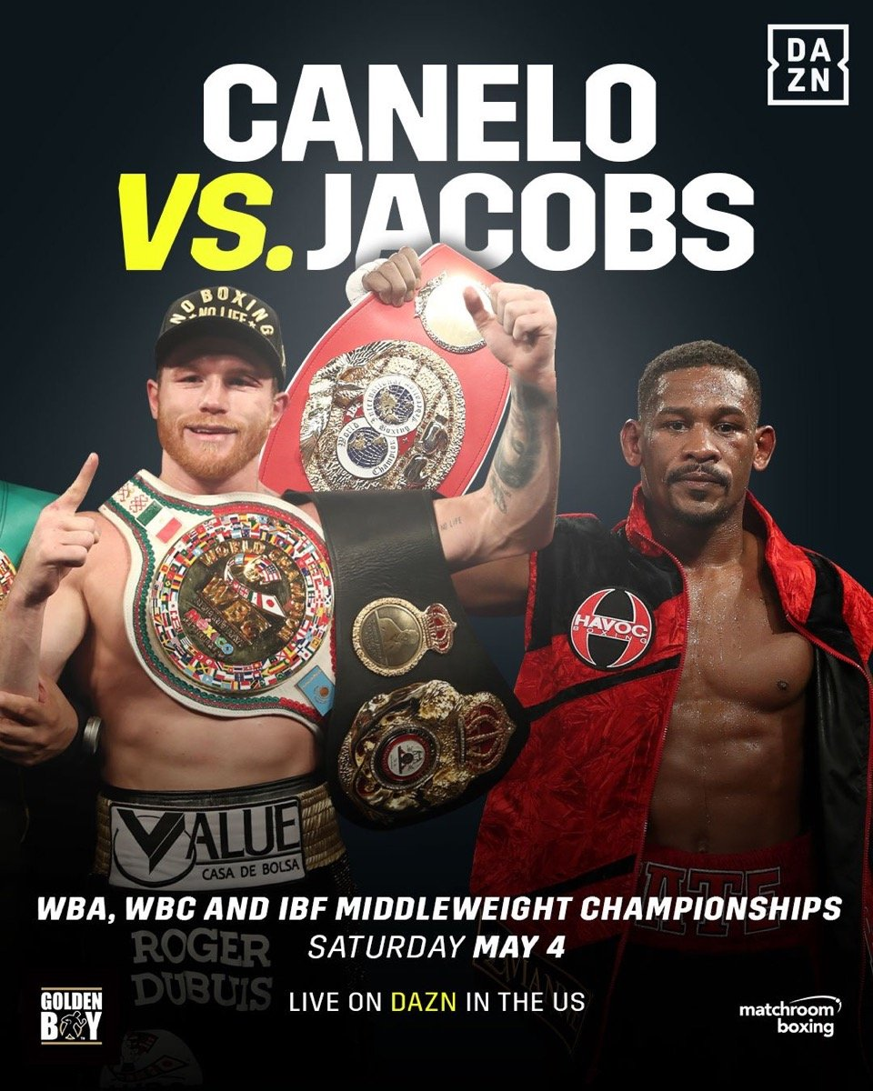 Canelo vs Jacobs - May 4 - DAZN @  T-Mobile Arena | Las Vegas | Nevada | United States