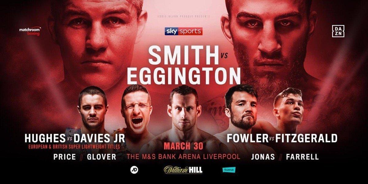 Smith vs Eggington – March 30 – DAZN / SKY