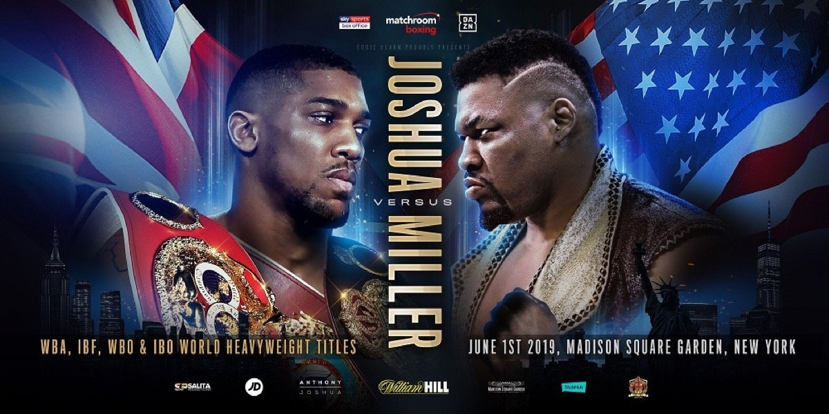 Joshua vs  Miller - June 1 - DAZN @ Madison Square Garden in New York  | New York | New York | United States