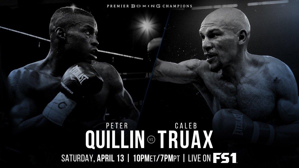 Quillin vs. Truax – April 13 – FS1 and FOX Deportes