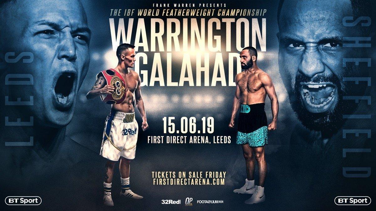 Warrington vs Galahad - June 15 - BT Sport @ Leeds Arena | England | United Kingdom