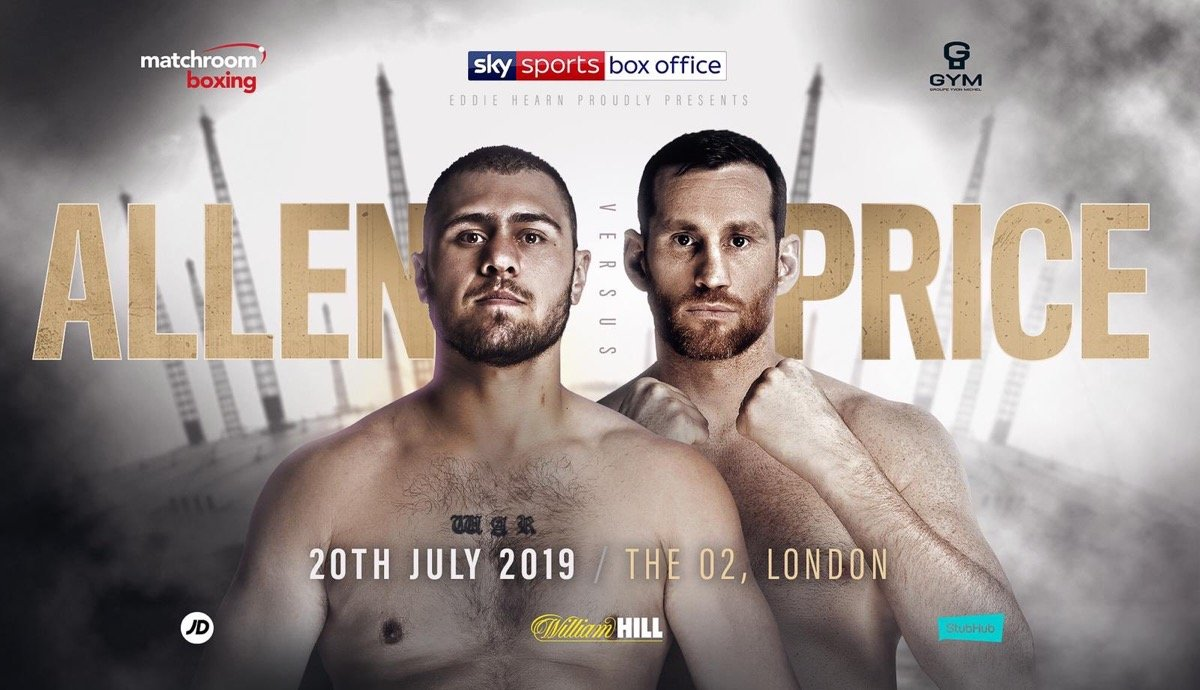 Allen vs Price - July 20 - Sky Sports Box Office @ The O2 in London  | England | United Kingdom