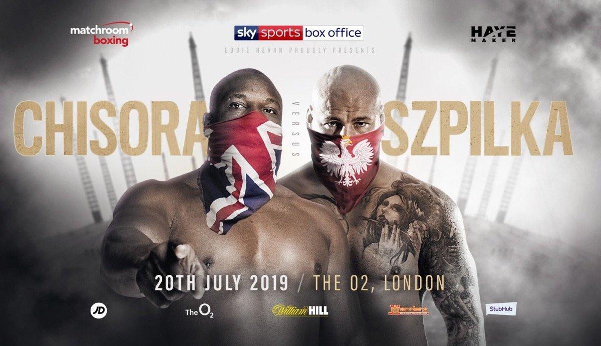 Chisora vs Szpilka -  July 20 - Sky Sports @ The O2 in London | England | United Kingdom