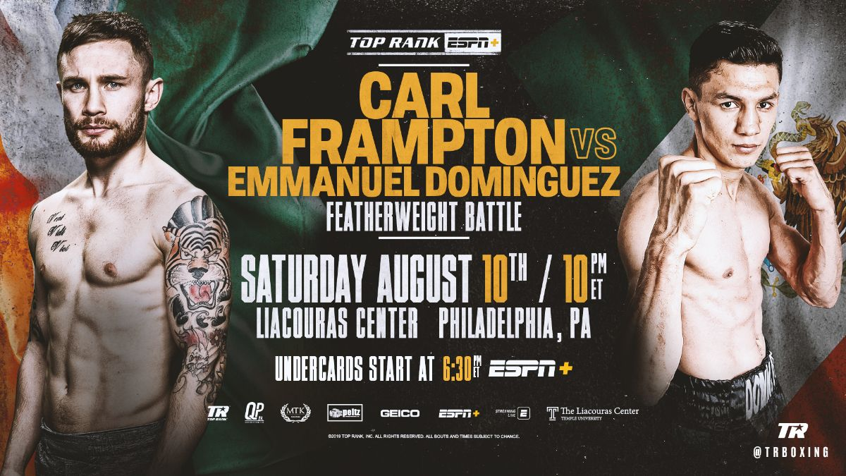 Frampton vs  Dominguez  - August 10 - ESPN+ @ Liacouras Center | Philadelphia | Pennsylvania | United States