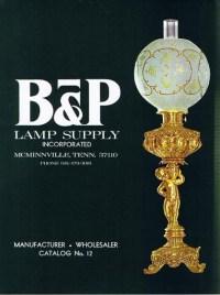 Vintage B&P Lamp Supply Catalog No. 12 CAT012 | B&P Lamp ...