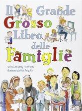 """""""Il grande grosso libro delle famiglie - Hoffman/Asquith"""". Casa editrice """"Lo Stampatello"""". Lingua italiana"""