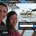Notre Indépendance Financière : être libre financièrement