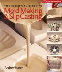 The-Essential-Guide-to-Mold-Making-Slip-Casting