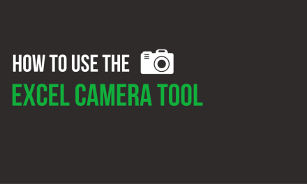 Excel Camera Tool: How to Use the Camera Tool To Build Excel Dashboard Worksheets