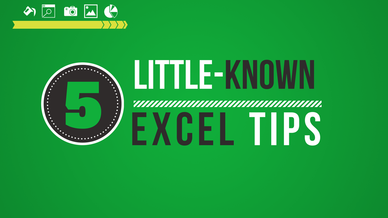5 Little-Known Excel Tips That Will Make You Look Smarter Than Your Co-Workers - BRAD EDGAR