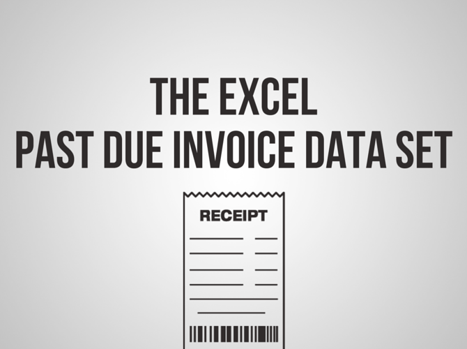 The Excel Past Due Invoice Data Set Image