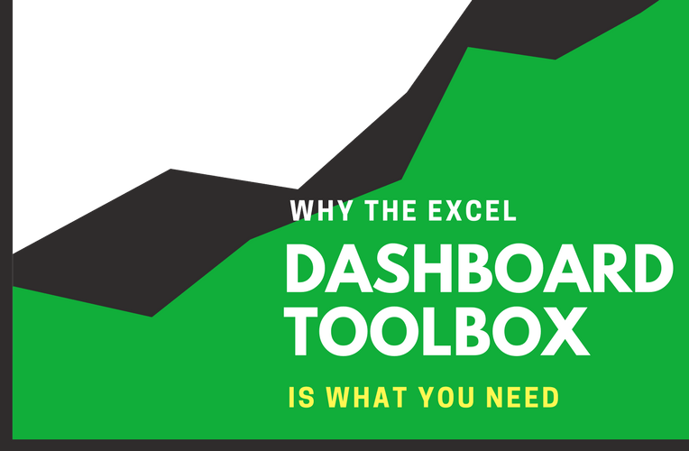 Why the Excel Dashboard Toolbox is What You Need