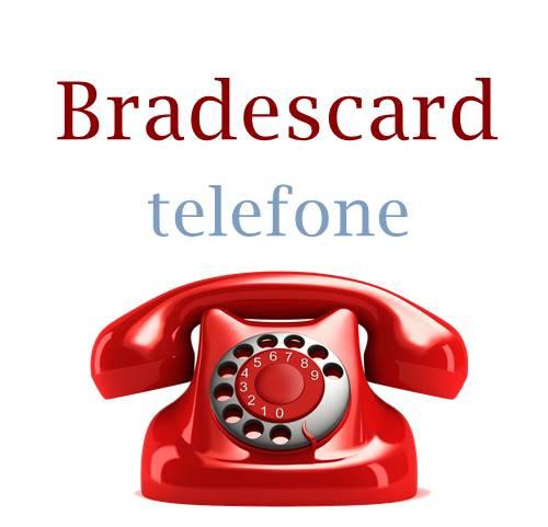 Bradescard Telefone: 0800, 4004