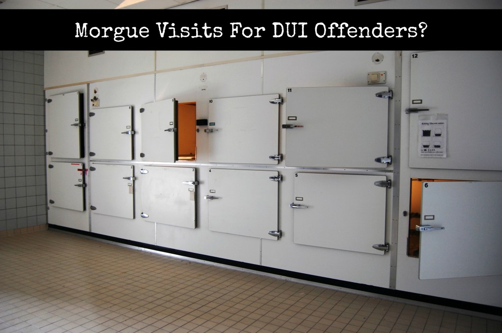 a morgue with the title morgue visits for DUI offenders?