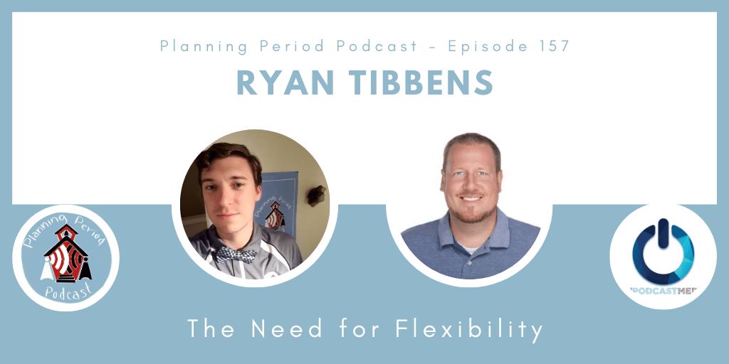 Ryan Tibbens – The Need For Flexibility