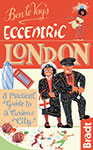 Eccentric London the Bradt Guide