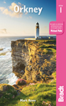 Orkney the Bradt Guide by Mark Rowe