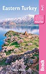 Eastern Turkey the Bradt Guide