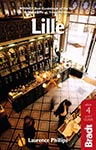 Lille, the Bradt Guide by Laurence Phillips