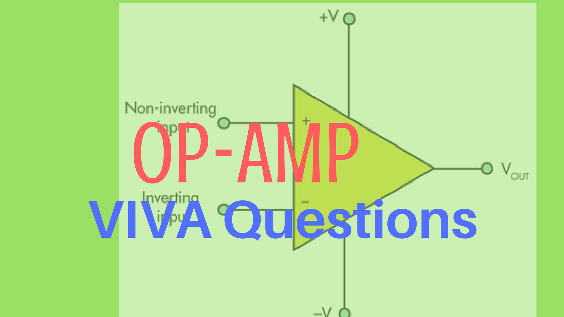 Operational Amplifier Op Amp Viva Questions Basics Electrical Engineering