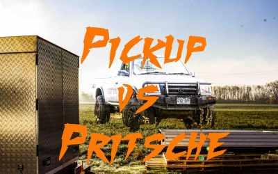 Wohnkabinen Basisfahrzeug: warum Pritschen die besseren Pickups sind – 3 Dinge die du wissen solltest