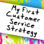 Painting A Customer Service Strategy: session 4