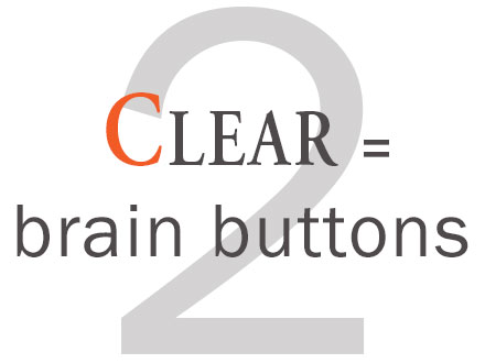 2. Clear - brain buttons